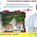 watch live pope francis celebrat3 1 150x150 - Pope canonizes Junipero Serra, says faith is alive only when shared