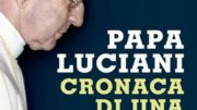 20171106T0852 12432 CNS JOHN PAUL I CAUSE 180x101 - BOOK POPE JOHN PAUL I