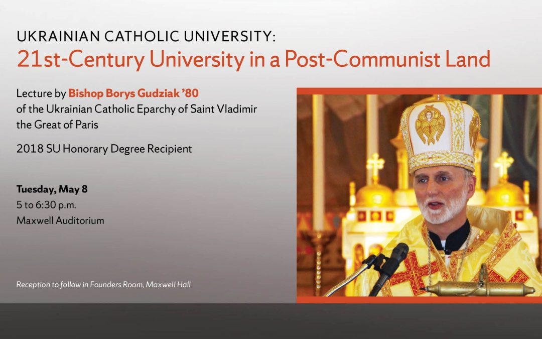 Bishop Borys Gudziak to offer lecture May 8