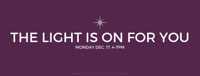 Annual Light is On for You Campaign to Be Held December 17 across the Diocese of Syracuse