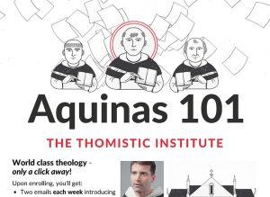 20190822T1547 0053 CNS THOMISTIC INSTITUTE ONLINE SERIES 300x219 - ST. THOMAS AQUINAS VIDEO SERIES