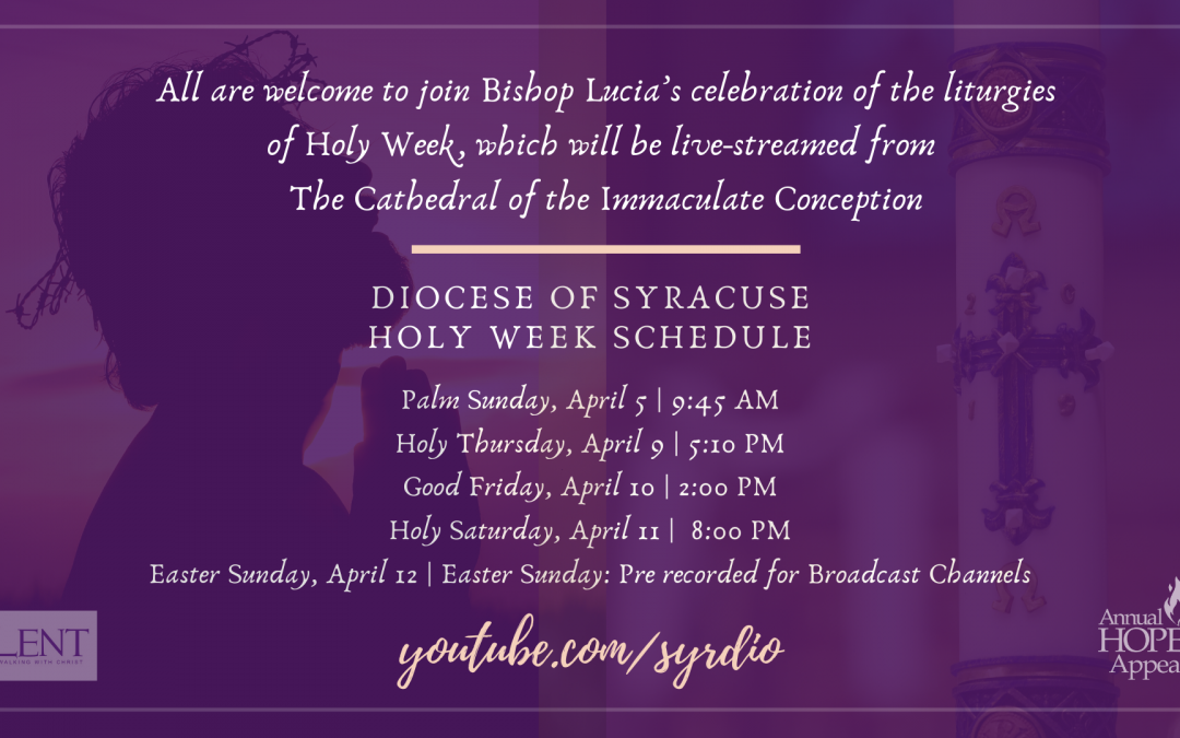 Where to watch Holy Week and Easter Masses in the Diocese of Syracuse