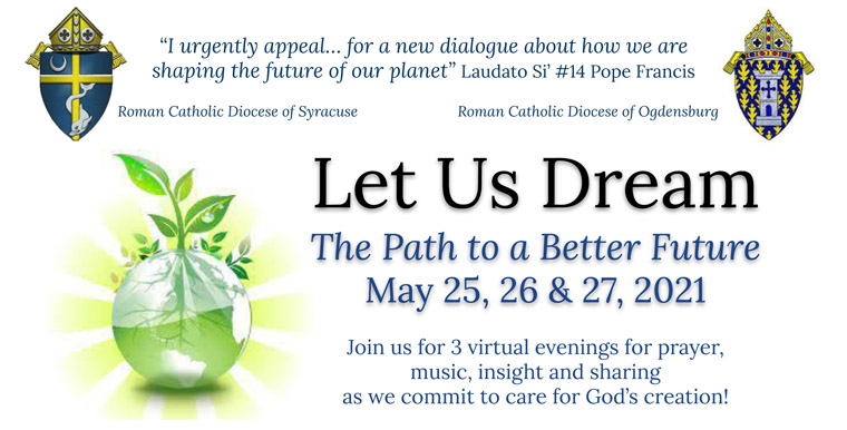 An invitation to dream and better care for God's Earth